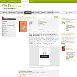 Art de vivre & Voyages - Atlas des contrées rêvées