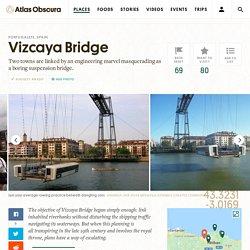 Vizcaya Bridge – Portugalete, Spain