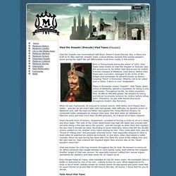 Vlad the Impaler (Dracula) Vlad Tepes