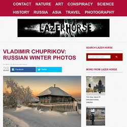 Vladimir Chuprikov: Russian Winter Photos