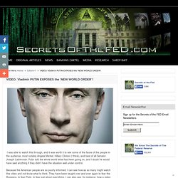 VIDEO: Vladimir PUTIN EXPOSES the 'NEW WORLD ORDER'!