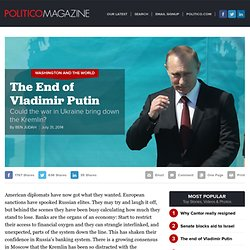 Vladimir Putin and The War in Ukraine - POLITICO Magazine