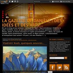 Vladimir Kush, quelques oeuvres... - La Gazette de Danièle : Des idées et des Arts...