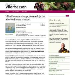Vlierbloesemsiroop, zo maak je de lekkerste siroop! - Vlierbessen.nl