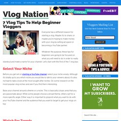 7 Vlog Tips To Help You Grow Your YouTube Channel