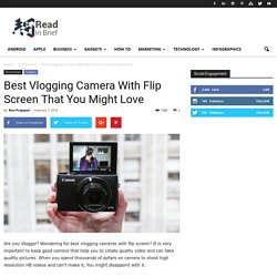 Best Vlogging Cameras With Flip Screen That You Might Love