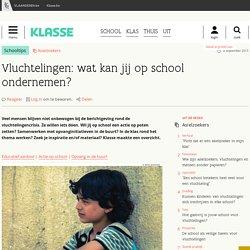 Vluchtelingen: wat kan jij op school ondernemen? - Klasse