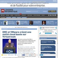 EMC et VMware créent une entité cloud basée sur Virtustream
