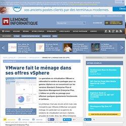 VMware fait le ménage dans ses offres vSphere