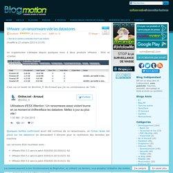 VMware : un ransomware vide les datastores