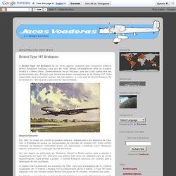 jacas voadoras: Bristol Type 167 Brabazon