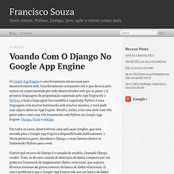 Voando com o Django no Google App Engine | Francisco Souza