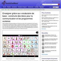 Enseigner grâce aux vocabulaire de base : construire des blocs pour la communication et les programmes scolaires