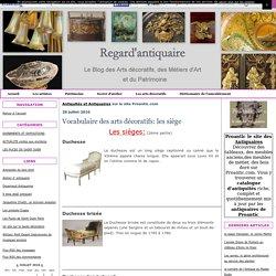 Vocabulaire des arts décoratifs: les siège - Regard d'antiquaire