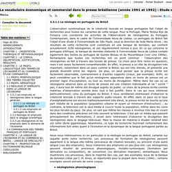 Le vocabulaire économique et commercial dans la presse brésilienne (année 1991 et 1992) : Etude comparative et proposition de dictionnaire bilingue portugais/français.