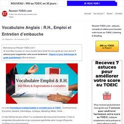 Vocabulaire Anglais : R.H., Emploi et Entretien d'embauche