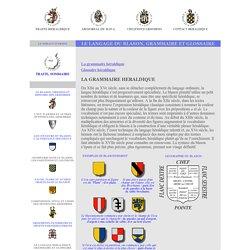 le vocabulaire du blason , grammaire heraldique, glossaire heraldique