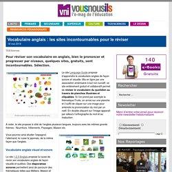 Vocabulaire anglais : les sites incontournables pour le réviser