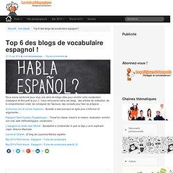 Top 6 des blogs de vocabulaire espagnol !LeWebPédagogique