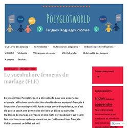 Le vocabulaire français du mariage (FLE) – Polyglotworld