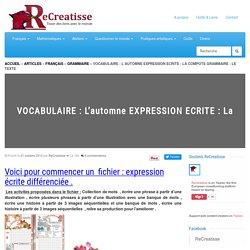 VOCABULAIRE : L'automne EXPRESSION ECRITE : La compote GRAMMAIRE : Le texte