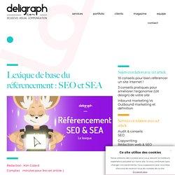 Vocabulaire de base du référencement : SEO et SEA - Agence e-marketing