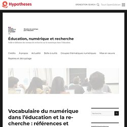 Vocabulaire du numérique dans l'éducation et la recherche : références et exemples de ressources – Éducation, numérique et recherche