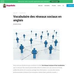 Vocabulaire des réseaux sociaux en anglais