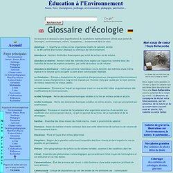 Glossaire, lexique, vocabulaire d'écologie (sens, signification du mot)