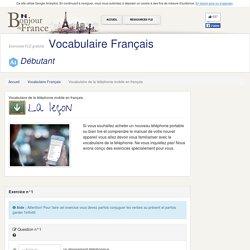 Vocabulaire de la téléphonie mobile en français - Elémentaire