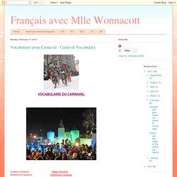 Français avec Mlle Wonnacott: Vocabulaire pour Carnaval - Carnival Vocabulary