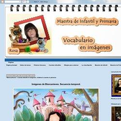 """Vocabulario en imágenes. Maestra de Infantil y Primaria.: """"Blancanieves"""". Cuento infantil en imágenes. Children's stories in pictures"""