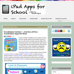 Vocabulary Catcher – A Series of Free Vocabulary Apps for iPad