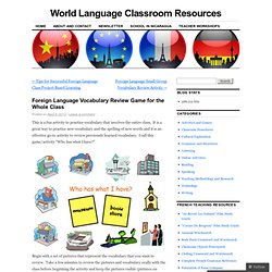 Foreign Language Vocabulary Review Game for the Whole Class