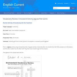 Vocabulary Review: Crossword Activity (Jigsaw Pair-work)