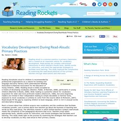 Vocabulary Development During Read-Alouds: Primary Practices