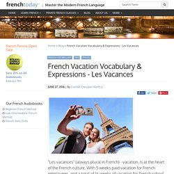 French Vacation Vocabulary & Expressions - Les Vacances - Learn French