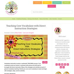 AAC- Teaching Core Vocabulary with Direct Instruction Strategies