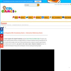 School Supplies ESL Vocabulary Game - Interactive Stationery Game