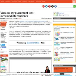 Vocabulary placement test - intermediate students