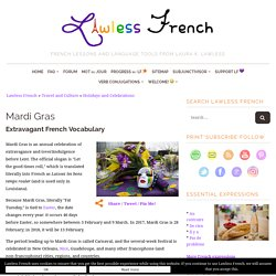 Mardi gras - French Vocabulary - Lawless French Holiday Lesson