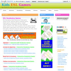 Kids ESL Vocabulary Games - Free Online Vocabulary Games for ESL Young Learners