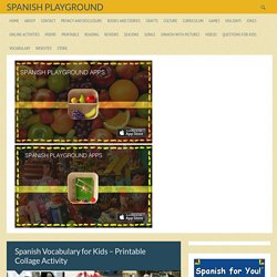 Spanish Vocabulary for Kids - Printable Collage Activity - Spanish Playground