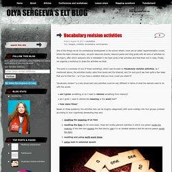 Vocabulary revision activities – Olya Sergeeva's ELT blog