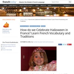 How is Halloween celebrated in France? Learn French Vocabulary and Traditions