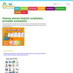 Famous places English vocabulary, printable worksheets