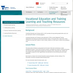 Vocational Education and Training Learning and Teaching Resources