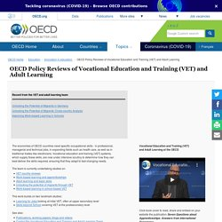 Policy Reviews of Vocational Education and Training (VET) and Adult Learning