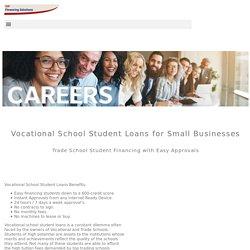 Vocational School Financing - Student Loans - VIP Financing Solutions