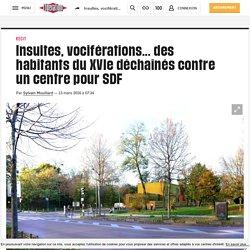 Insultes, vociférations... des habitants du XVIe déchaînés contre un centre pour SDF